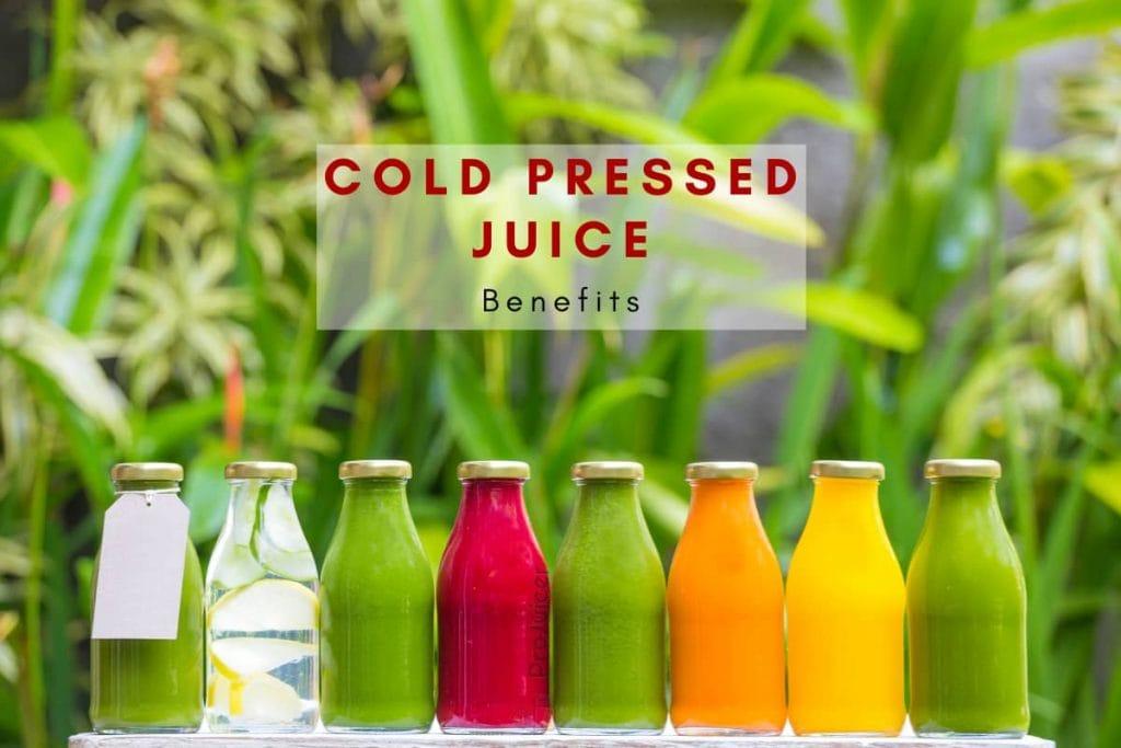 benefits of cold press juice