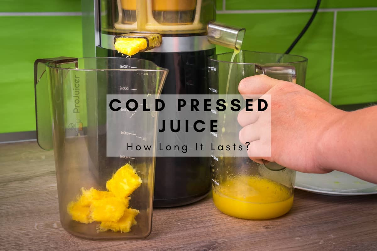 how long does cold pressed juice last