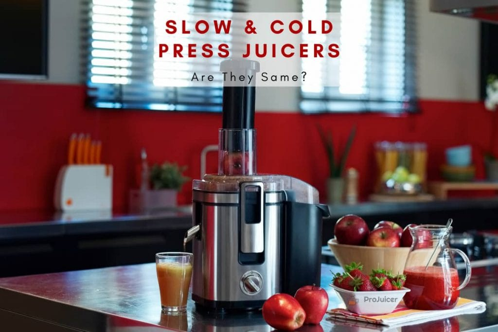 why cold press juicer is slow