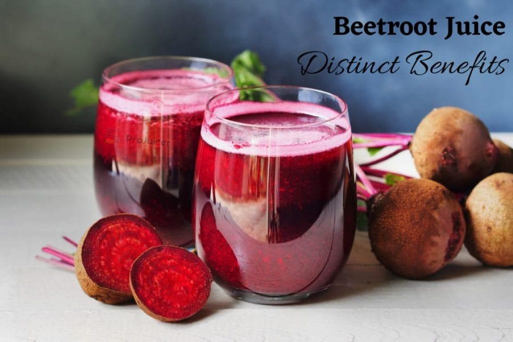 distinct benefits of beetroot juice