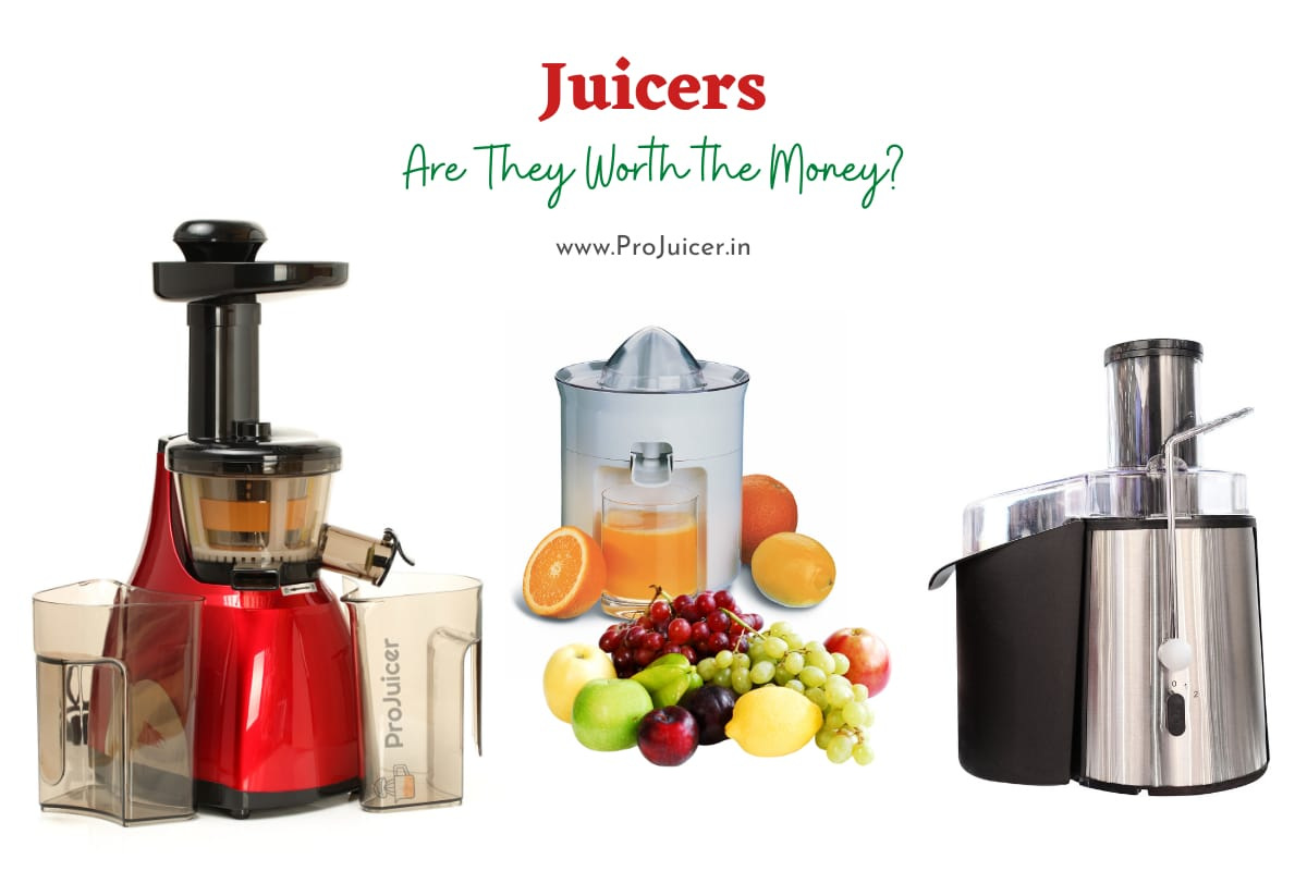 Are the benefits of juicer worth the money