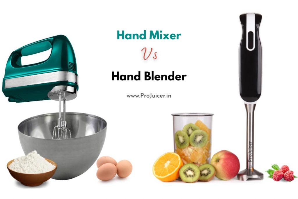 Comparison of Hand Blender Vs. Hand Mixer
